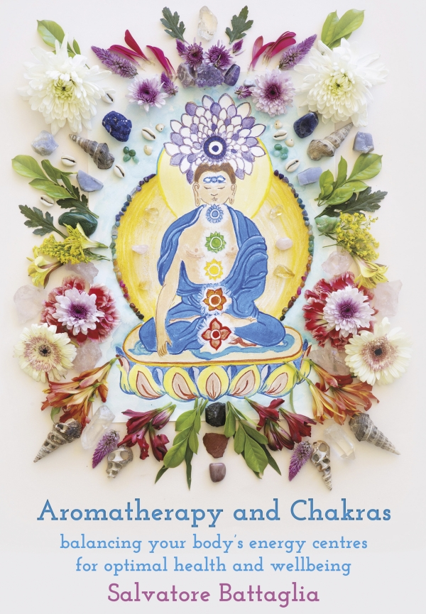 Aromatherapy and Chakras: Balancing your body's energy centres for optimal health and wellbeing - AVAILABLE NOW!